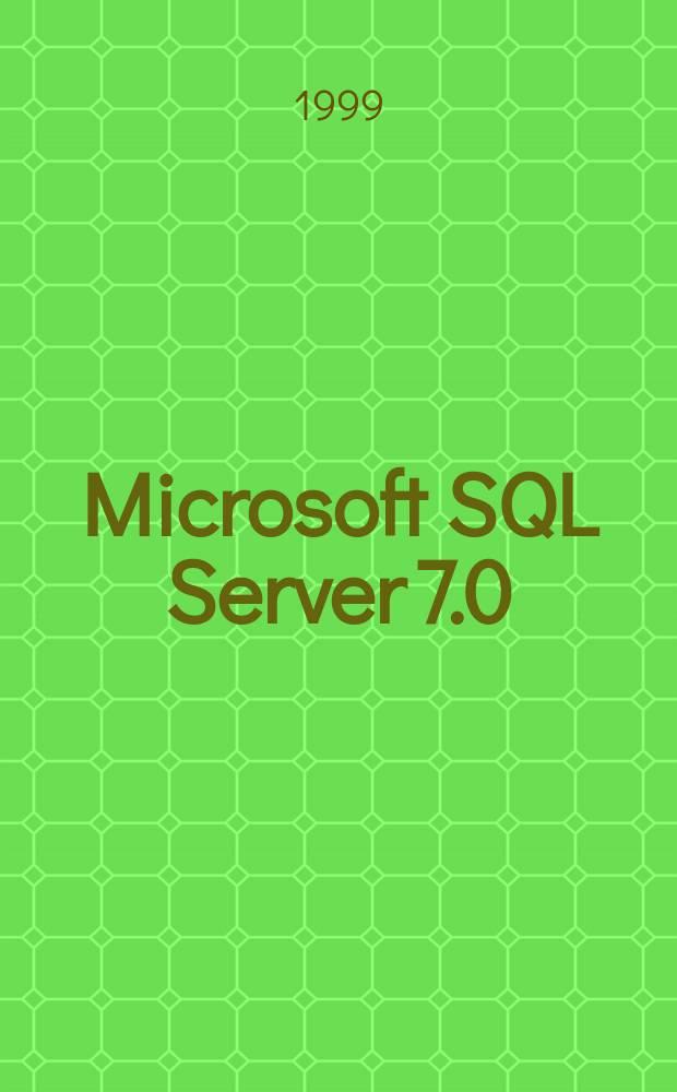 Microsoft SQL Server 7.0 : Разраб. прил