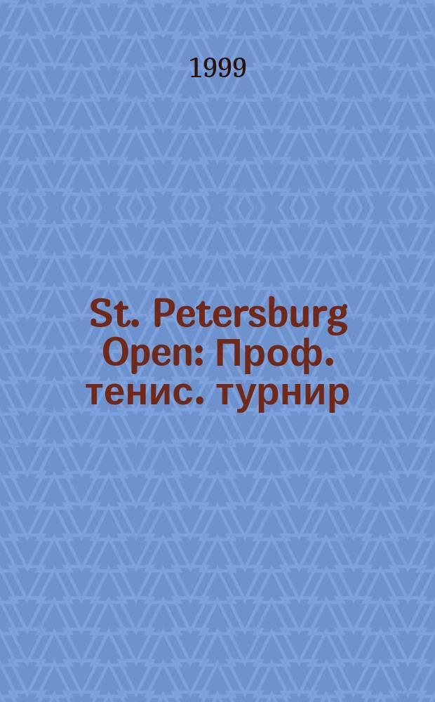 St. Petersburg Open : Проф. тенис. турнир