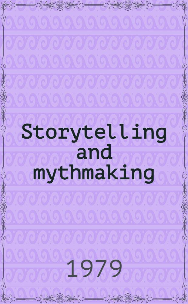Storytelling and mythmaking : Images from film a. lit