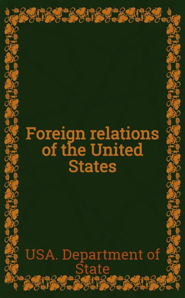 Foreign relations of the United States = Ближневосточный регион,Ирак,Иран,Арабский полуостров.