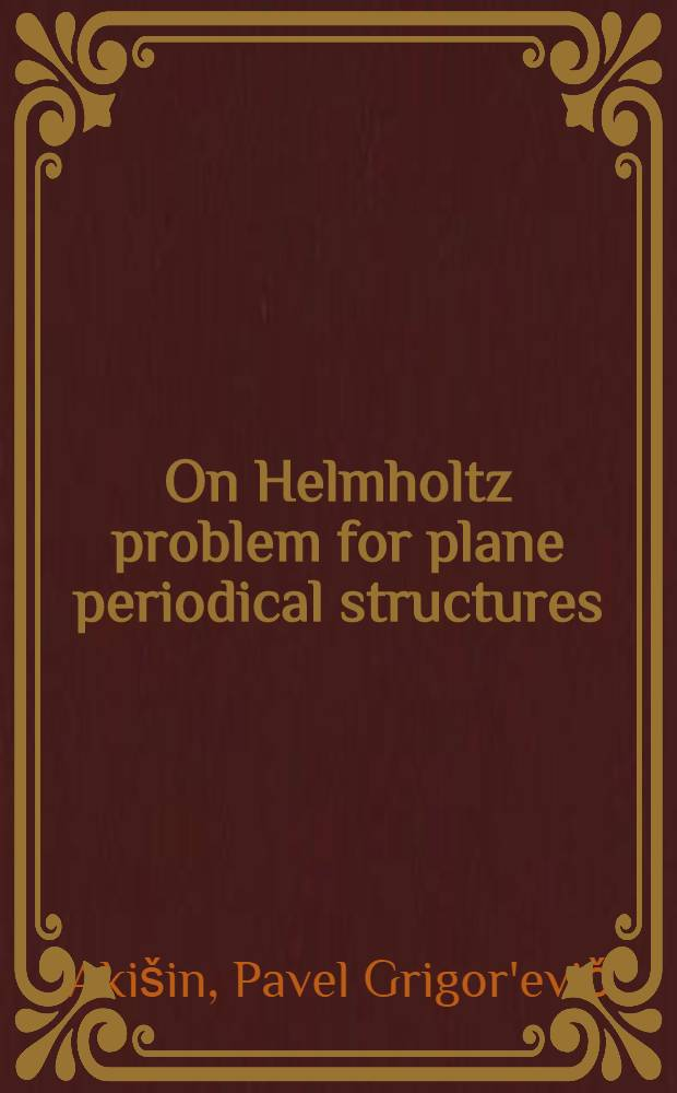 On Helmholtz problem for plane periodical structures
