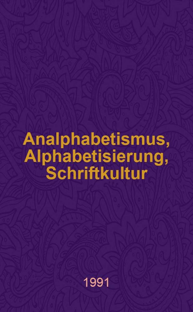 Analphabetismus, Alphabetisierung, Schriftkultur : Eine Auswahlbibliographie = Неграмотность Ликвидация Письменная культура.