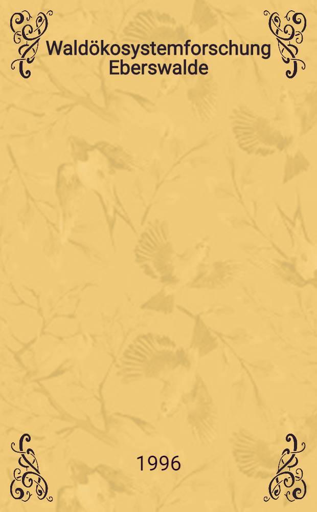 Waldökosystemforschung Eberswalde = Forest ecosystem research Eberswalde : Struktur,Dynamik u.Stabilität von Kiefern- u. Buchenwaldökosystemen unter Normal - u. multiplen Streβbedingungen unterschiedlicher Ausprägung im nordostdt. Tiefland = Исследование лесной экосистемы Эбершвальде-структура, динамика и устойчивость экосистем сосны обыкновенной и букового леса, обусловленные обычными и многократными стрессовыми факторами Немецкой северо-восточной низменности..