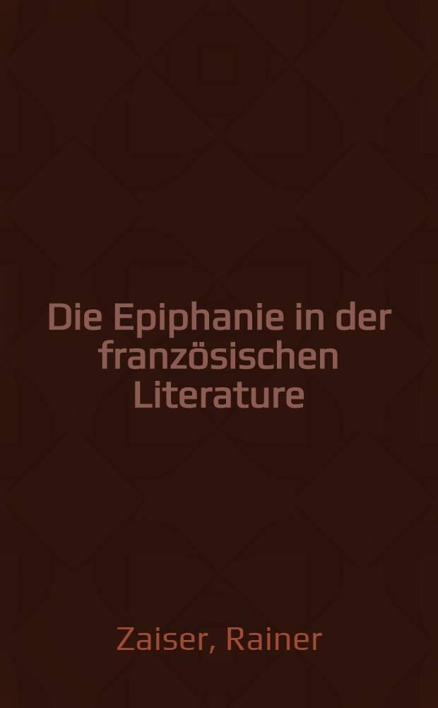 Die Epiphanie in der französischen Literature : Zur Entmystifizierung eines religiösen Erlebnismusters = Образ Епифании в французской литературе.