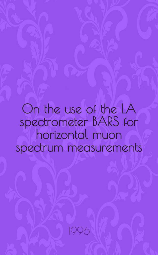 On the use of the LA spectrometer BARS for horizontal muon spectrum measurements