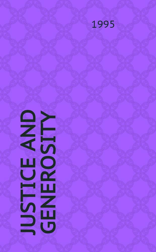 Justice and generosity : Studies in Hellenistic social a. polit. philosophy : Proc. of the Sixth Symp. Hellenisticum = Справедливость и благородство. Изучение элленистической социальной и политической философии.