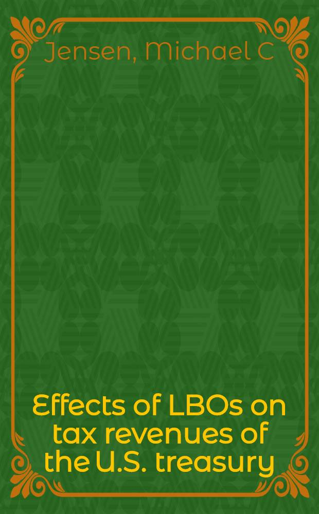Effects of LBOs on tax revenues of the U.S. treasury