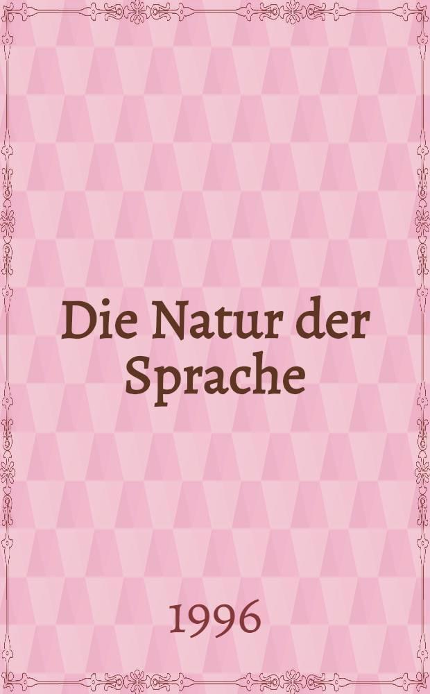 Die Natur der Sprache : Die Dynamik der Prozesse des Sprechens u. Verstehens = Природа языка.
