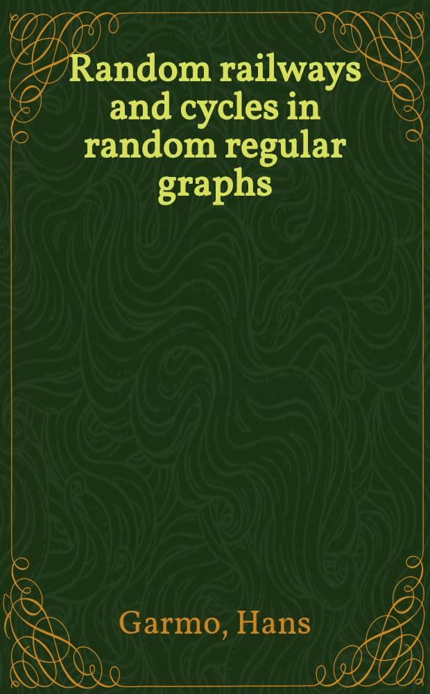 Random railways and cycles in random regular graphs : Diss. = Случайные пути и циклы в случайных регулярных графах.