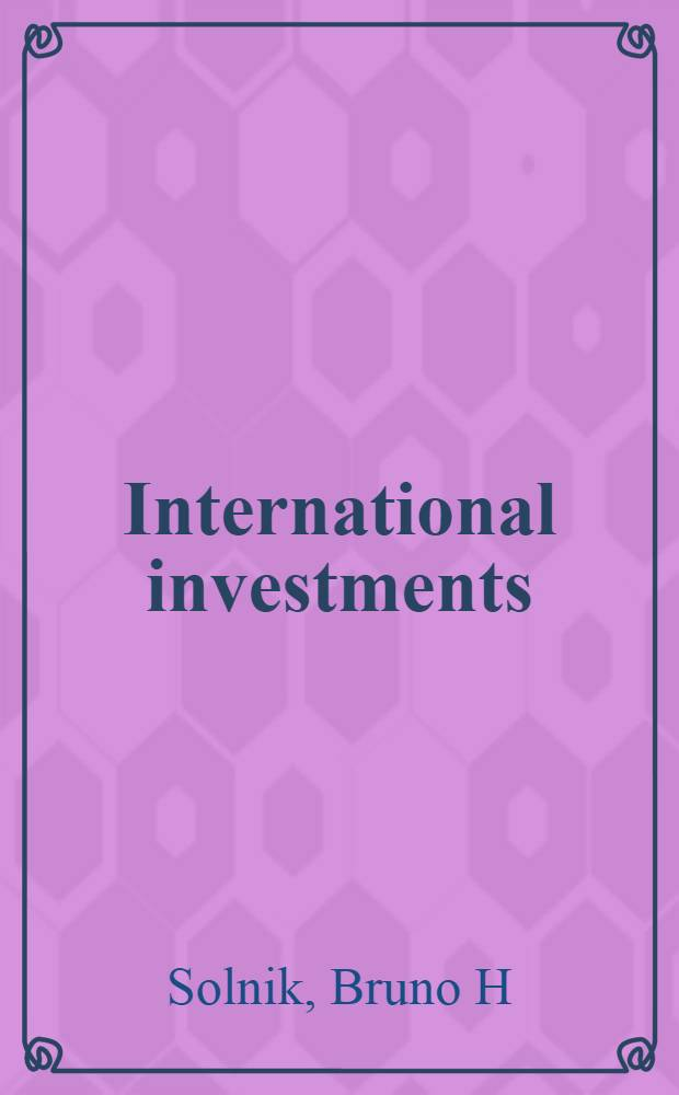 International investments = Иностранные инвестиции.