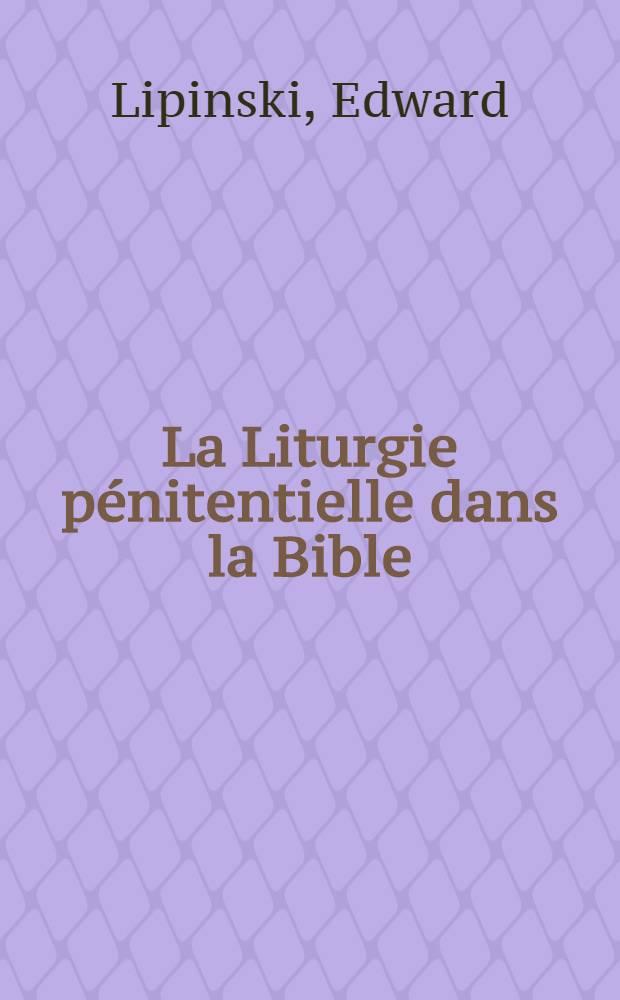 La Liturgie pénitentielle dans la Bible