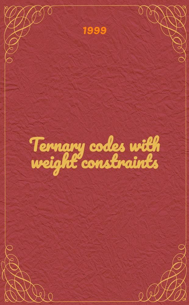 Ternary codes with weight constraints : Akad. avh = Троичные коды с весовыми ограничениями.