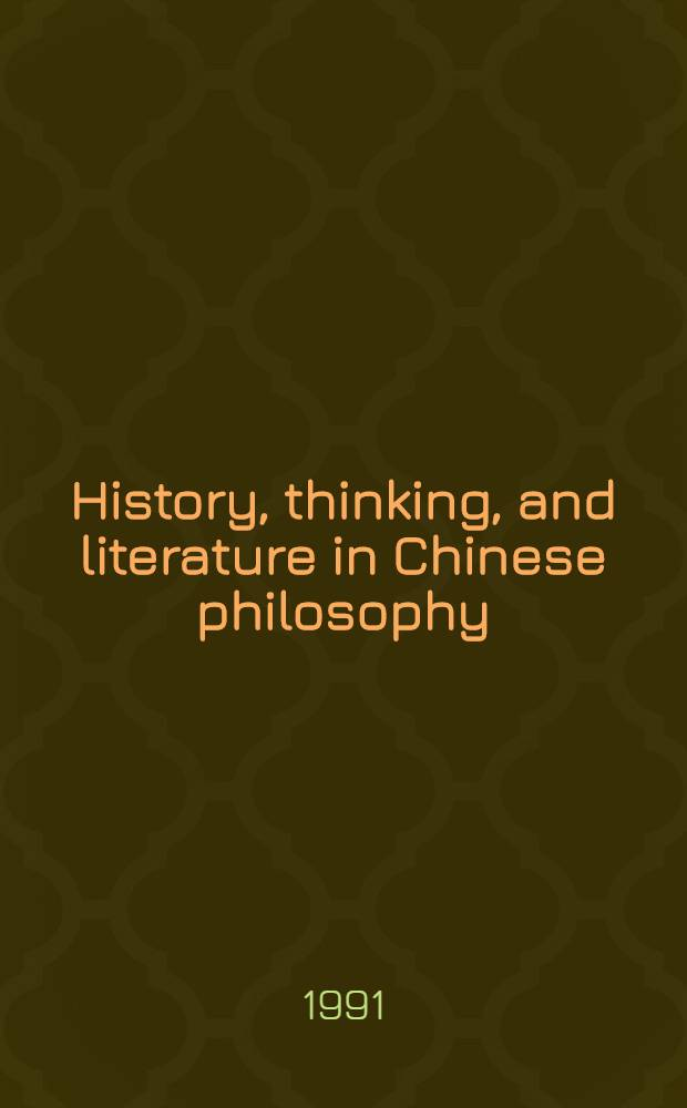 History, thinking, and literature in Chinese philosophy
