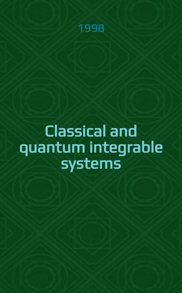 Classical and quantum integrable systems : III Intern. workshop, Yerevan, Armenia, June 29-July 04, 1998 : Proceedings