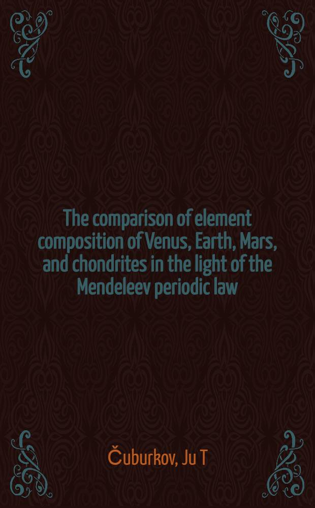 The comparison of element composition of Venus, Earth, Mars, and chondrites in the light of the Mendeleev periodic law