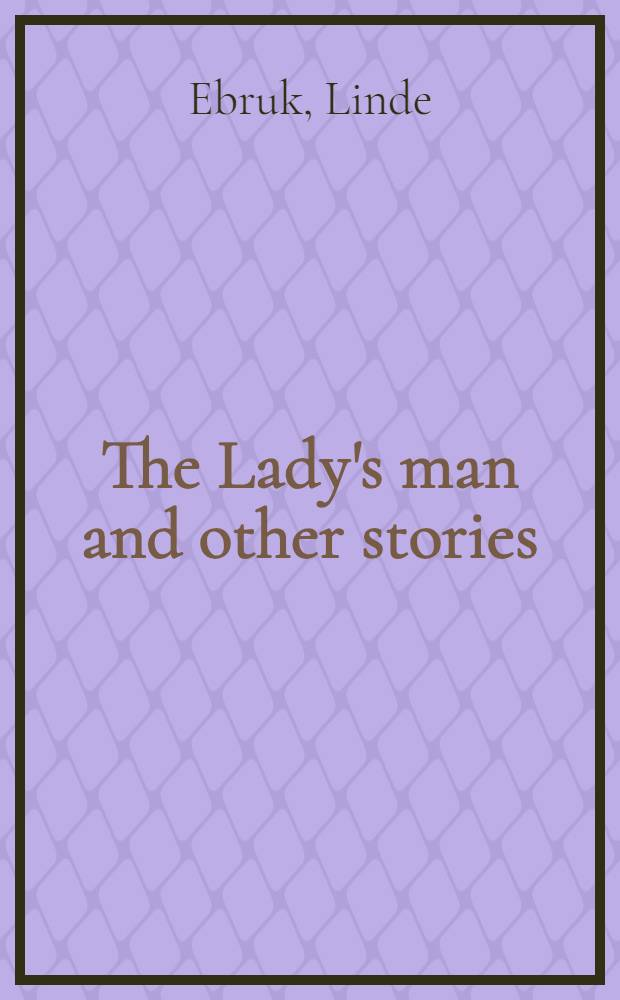 The Lady's man and other stories