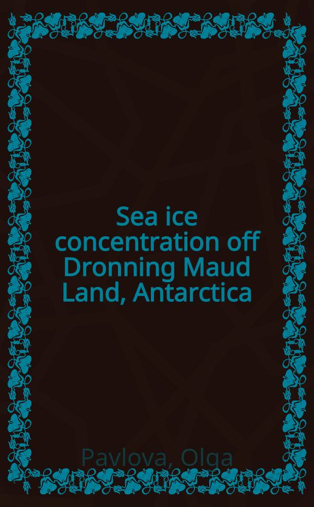 Sea ice concentration off Dronning Maud Land, Antarctica = Сосредоточенность морского льда от Земли Королевы Мод, Антарктика