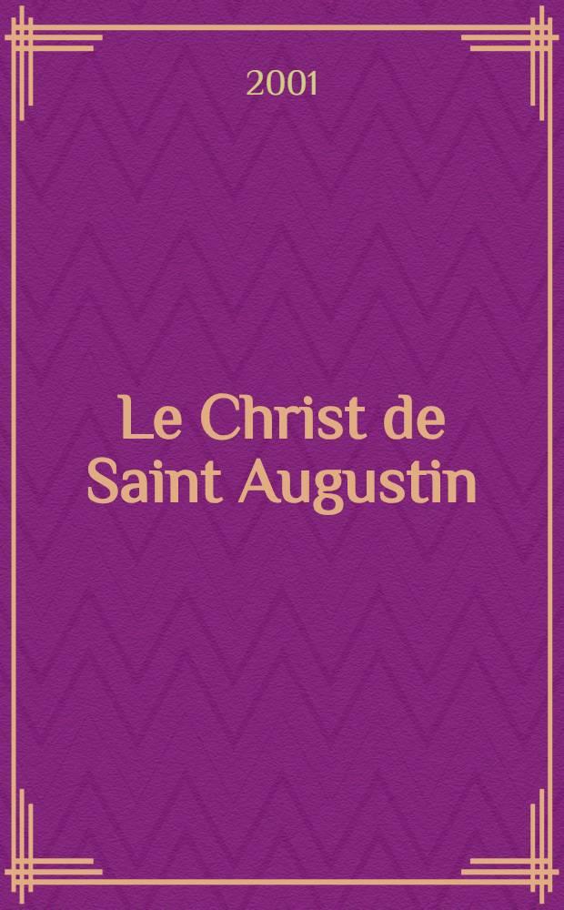 Le Christ de Saint Augustin : La Patrie et la Voie = Христос по Святому Августину. Родина и путь.