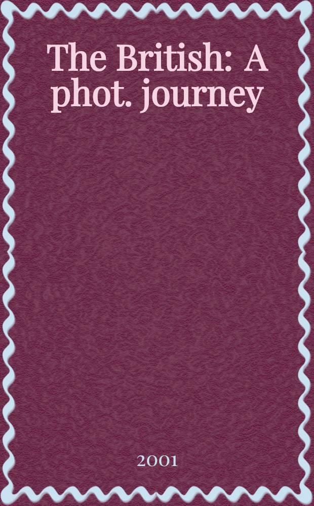 The British : A phot. journey : An album = Британия