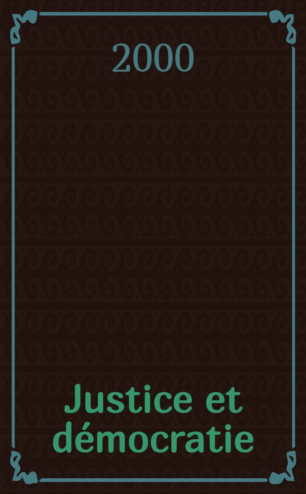 Justice et démocratie = Право и демократия