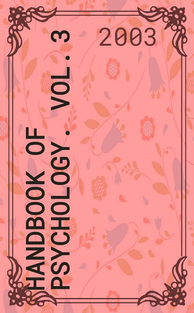 Handbook of psychology. Vol. 3 : Biological psychology = Биологическая психология