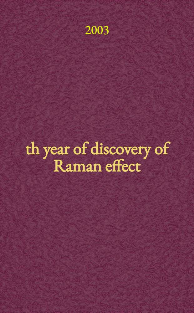 75th year of discovery of Raman effect (1928-2003)
