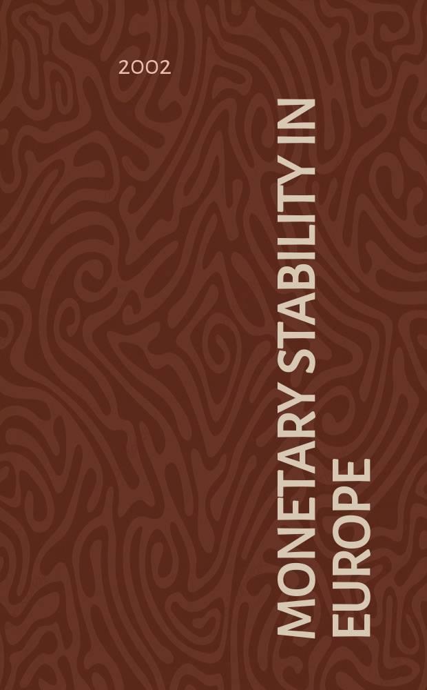 Monetary stability in Europe = Денежная стабильность в Европе