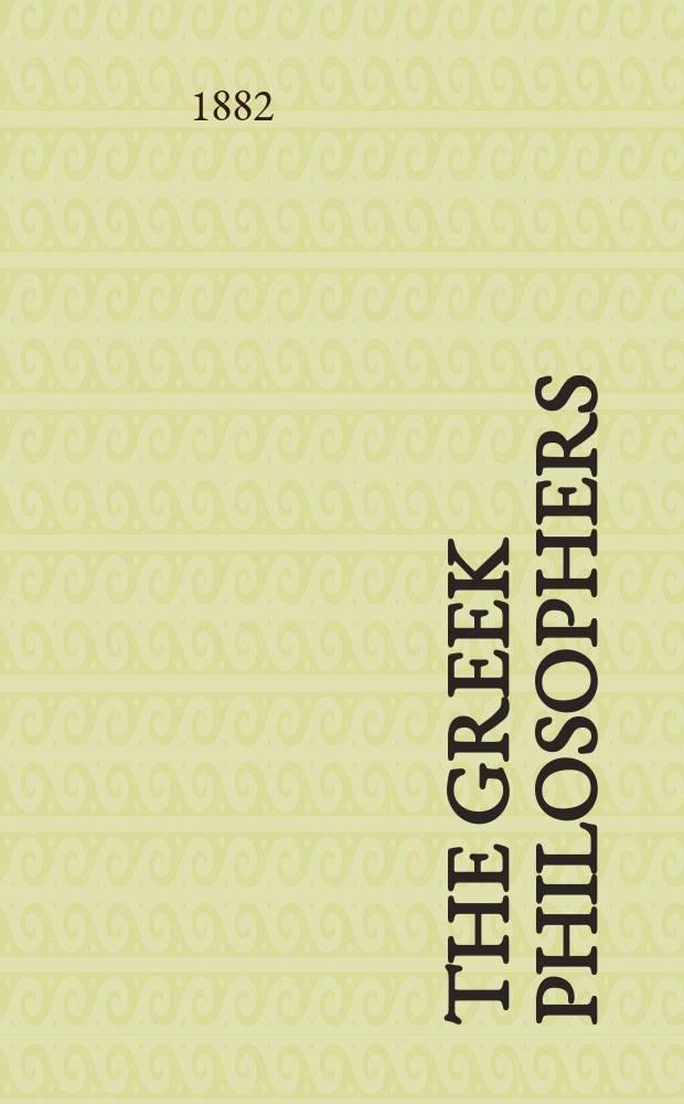 The Greek philosophers : In 2 vol