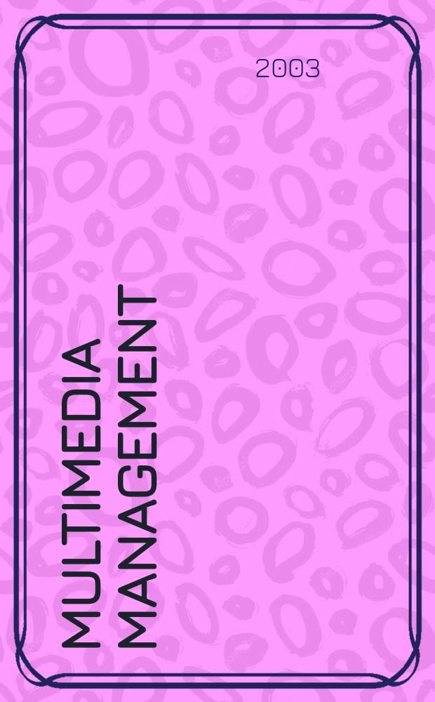 Multimedia management = Мультимедия Менеджмент. Инновационные технологии