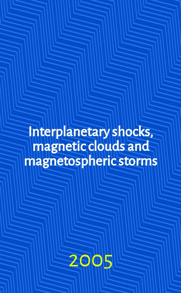 Interplanetary shocks, magnetic clouds and magnetospheric storms : academic dissertation = Межпланетные импульсы,магнитные облака и магнитосферные бури