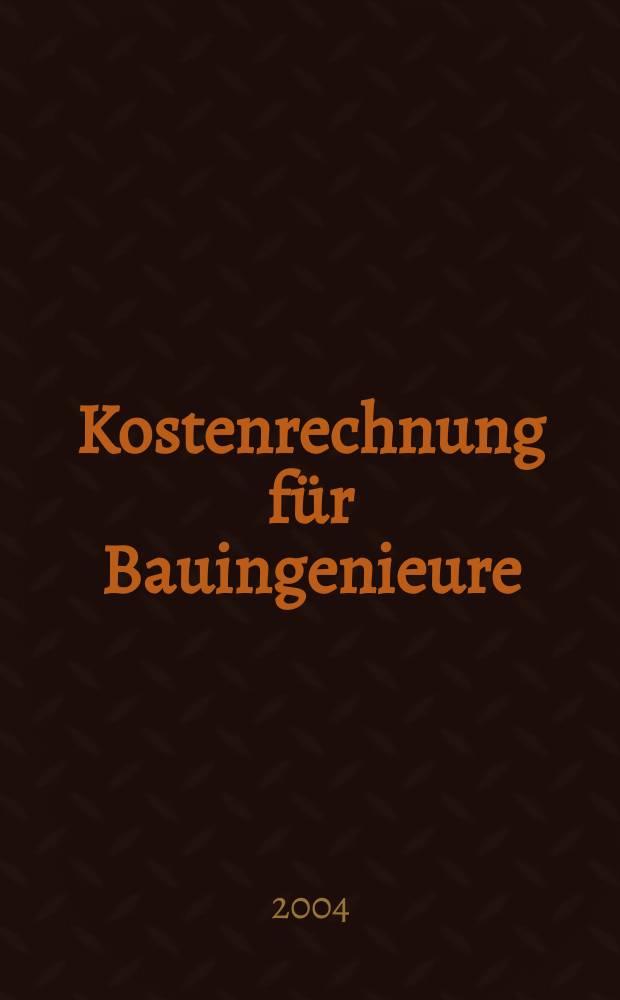 Kostenrechnung für Bauingenieure = Расчет затрат в строительной инженерии: Основы расчета затрат
