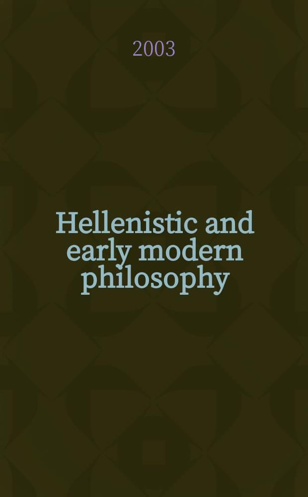 Hellenistic and early modern philosophy = Древнегреческая и ранняя современная философия