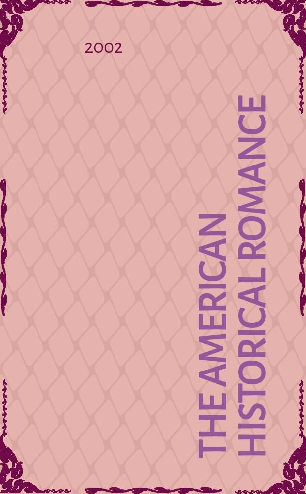 The American historical romance = Американский исторический роман