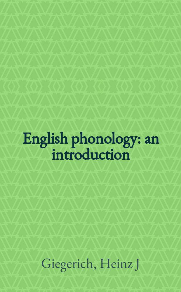 English phonology : an introduction = Английская фонология