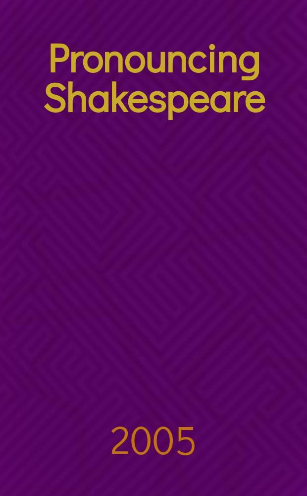 """Pronouncing Shakespeare: the globe experiment = Эксперимент театра Глобус:постановка пьесы Шекспира """"Ромео и Джульета"""" в шекспировском произношении"""