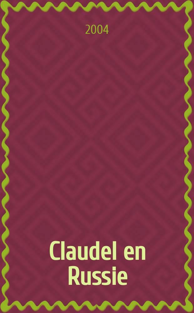 Claudel en Russie