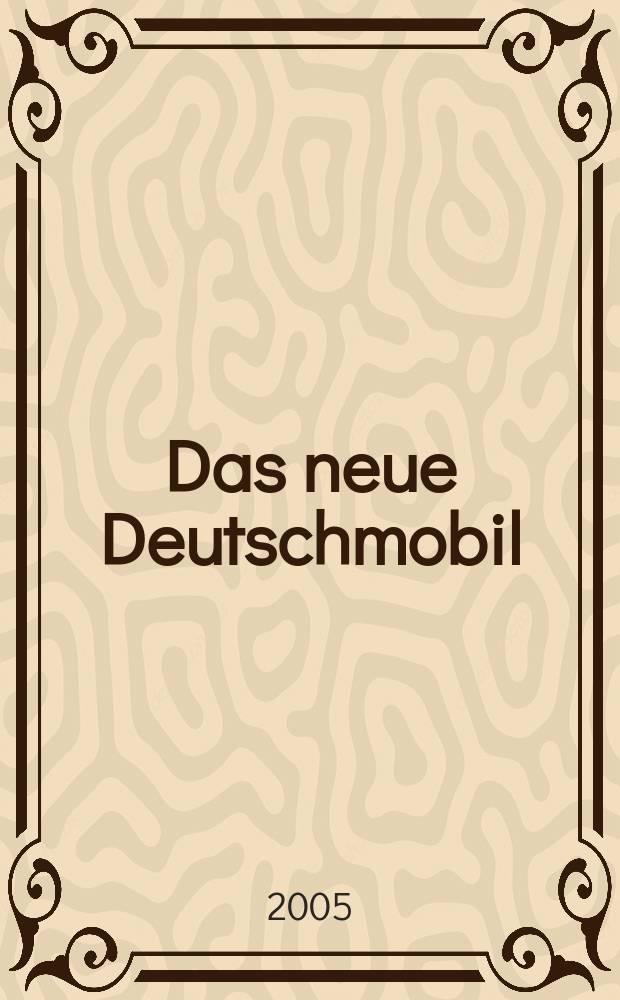 Das neue Deutschmobil : Lehrwerk für Kinder und Jugendliche : учебно-методический комплект в 3 ч. : Testheft