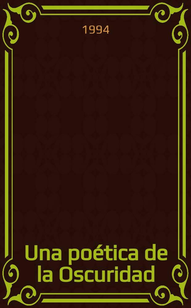 """Una poética de la Oscuridad : la recepción crítica de las """"Soledades"""" en el siglo XVII = Поэтика темноты: критика """"Уединений"""" 18 в."""