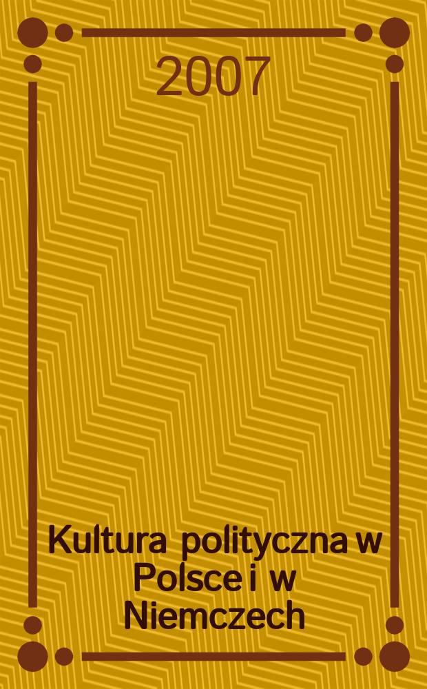 Kultura polityczna w Polsce i w Niemczech : wybrane problemy = Политическая культура в Польше и Герминии: Избранные проблемы