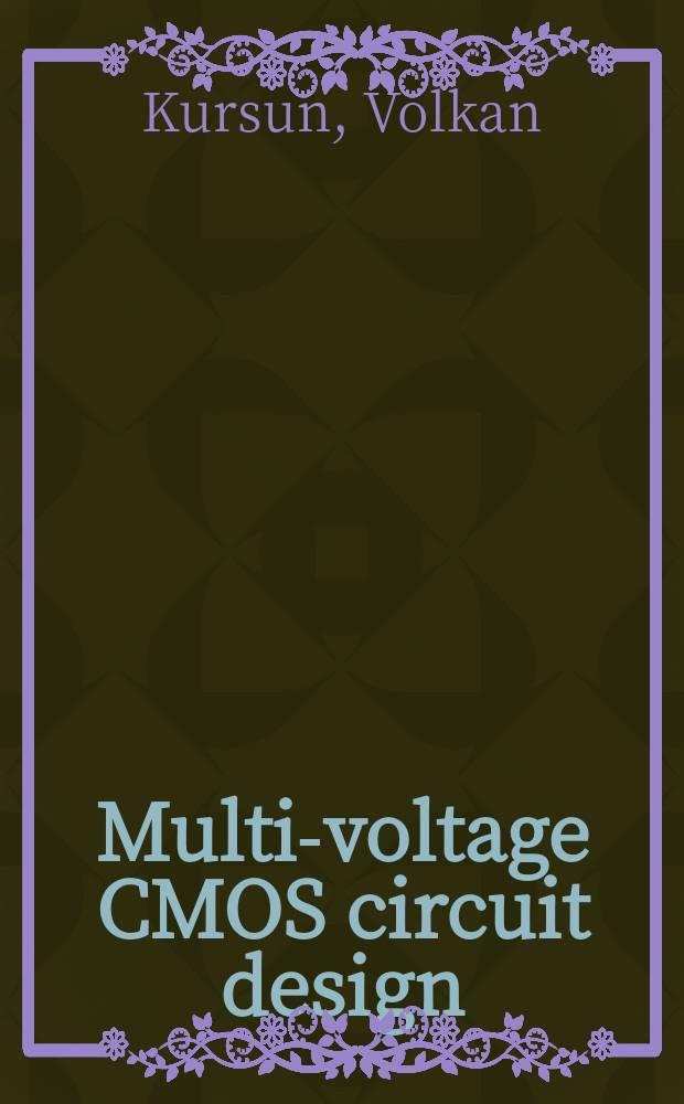 Multi-voltage CMOS circuit design