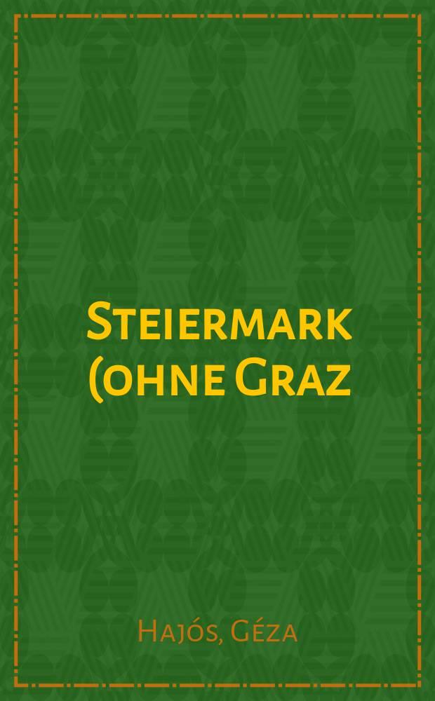 Steiermark (ohne Graz) = Справочник по памятникам Австрии: Штирия (без Граца)