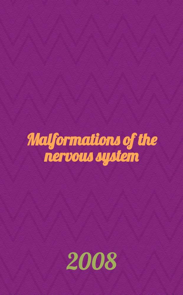 Malformations of the nervous system = Пороки развития нервной системы