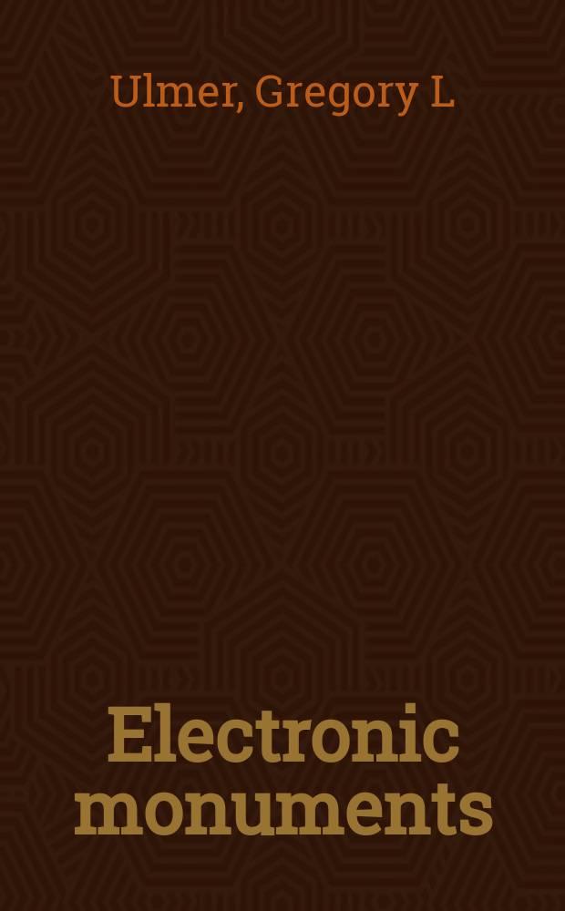 Electronic monuments = Электронные памятники