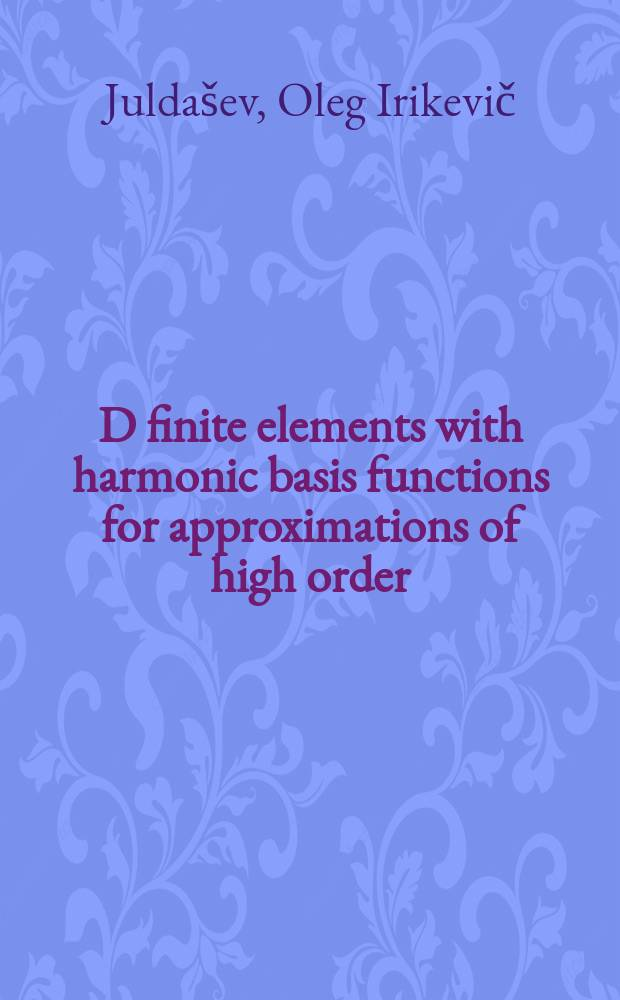 3D finite elements with harmonic basis functions for approximations of high order