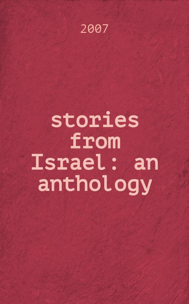 50 stories from Israel : an anthology