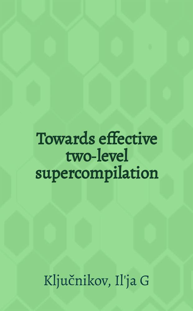 Towards effective two-level supercompilation
