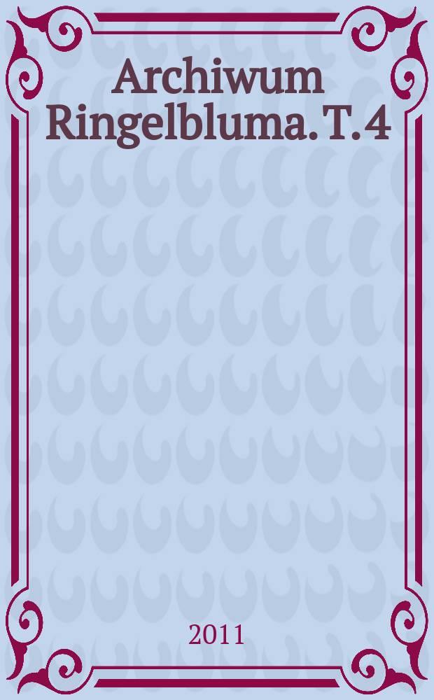 Archiwum Ringelbluma. T. 4 : 쳌ycie i twórczość Geli Seksztajn = Жизнь и творчество Гилы Секштайн