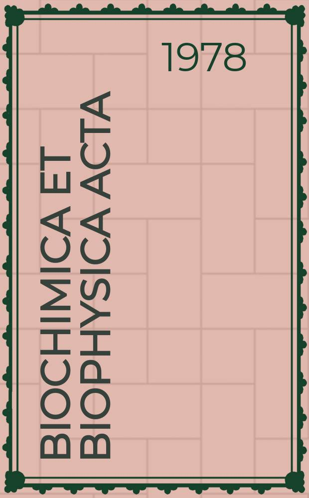 Biochimica et biophysica acta : International journal of biochemistry and biophysics. Vol.517 №2