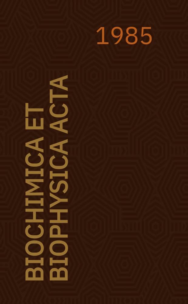 Biochimica et biophysica acta : International journal of biochemistry and biophysics. Vol.846 №3