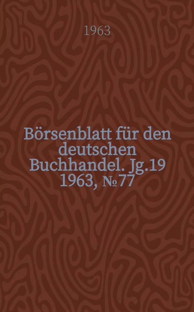 Börsenblatt für den deutschen Buchhandel. Jg.19 1963, №77